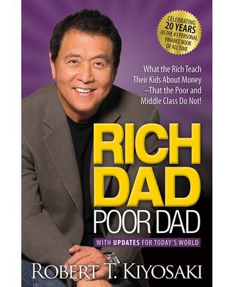 Rich Dad Poor Dad: (With Updates for Today s World)