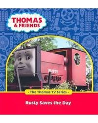 Thomas & iends: Rusty Saves the Day