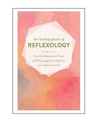 Healing Power Of Reflexology