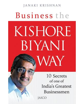 Business The Kishore Biyani Way