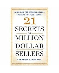 21 Secrets Of Million- Dollar Sellers