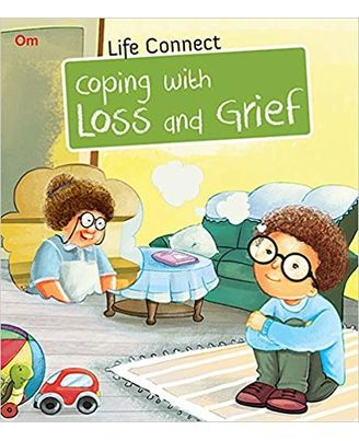Coping with Loss and Grief: Life Connect