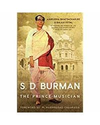 S. D. Burman: The Prince- Musician