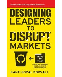 Designing Leaders To Disrupt Markets