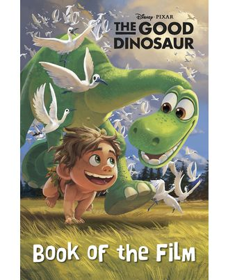 Disney Pixar- The Good Dinosaur Book of the Film