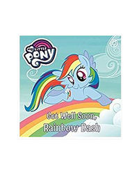 Get Well Soon, Rainbow Dash