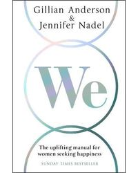 We: The Uplifting Manual for Women Seeking Happiness