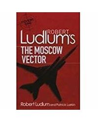 Robert Ludlum's The Moscow Vector: A Covert- One Novel