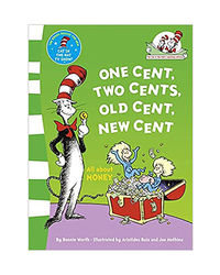 One Cent, Two Cents: All About Money (The Cat In The Hat