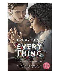 Everything, Eveything(Movie- Tie)