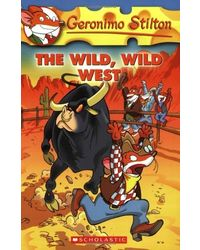The Wild Wild West: 21 (Geronimo Stilton)