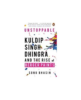 Unstoppable: Kuldip Singh Dhingra and The Rise of Berger Paints