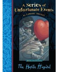 The Hostile Hospital (A Series of Unfortunate Events)