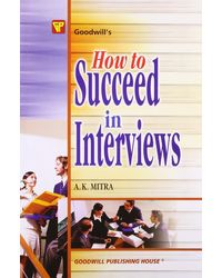 How to succeed in interviews