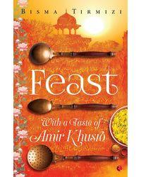 Feast: With a Taste of Amir Khusro