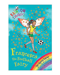 Rainbow Magic: Francesca The Football Fairy: The Sporty Fairies Book 2