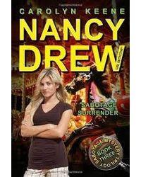 Nancy Drew: Sabotage Surrender (Book 3) Volume 44