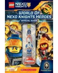 LEGO Nexo Knights: World of Nexo Knights Heroes Official Guide