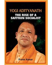Yogi adityanath the rise of sa