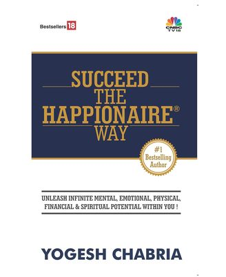 Succeed The Happionaire Way
