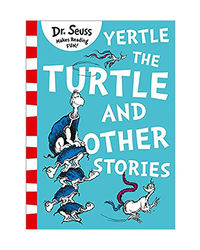 Yertle The Turtle & Other Stories