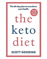 Keto Diet, The: A 60- Day Protocol To Boost Your Health
