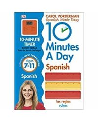 10 Minutes a Day Spanish Ages 7- 11 Key Stage 2 (Made Easy Workbooks)