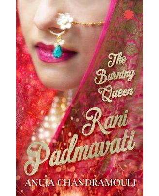 Rani Padmavati: The Burning Queen