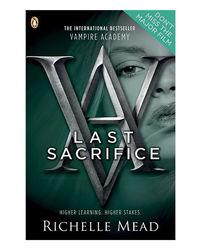 Vampire Academy- Book 6: Last Sacrifice