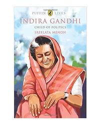 Puffin Lives: Indira Gandhi