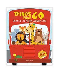 Things That Go- Coloring And Sticker Activity Book