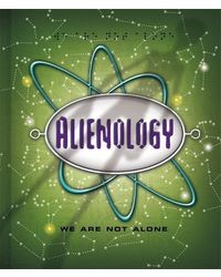 Alienology we are not alone