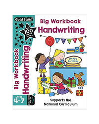 Gold Stars Big Workbook Handwriting Ages 4- 7 Early Years And Ks1: Supports The National Curriculum (Bumper)