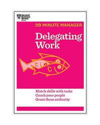 Delegating Work (20- Minute Manager)