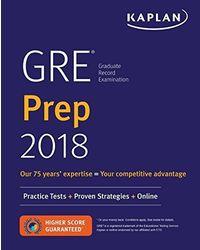 GRE Prep 2018: Practice Tests+ Proven Strategies+ Online