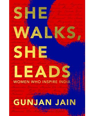 She Walks, She Leads: Women Who Inspire India