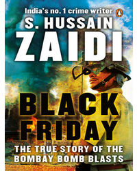 Black Friday: The True Story Of The Bombay Bomb Blasts (New Edition)
