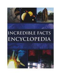Incredible Facts Encyclopedia