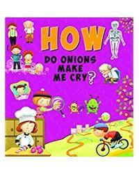 How Do Onions Make Me Cry?