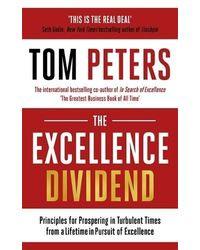 The Excellence Dividend: The Rules of Excellence from a Lifetime in Pursuit of Perfection