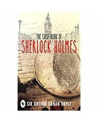 The Case- Book of Sherlock Holmes