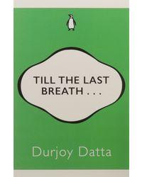 Till the Last Breath. . .