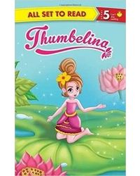 Thumbelina: All Set to Read