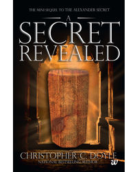 The Mini Sequel to The Alexander Secret: A Secret Revealed