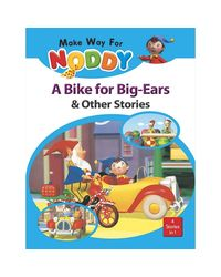 Noddy A Bike For Big- Ears & Other Stories