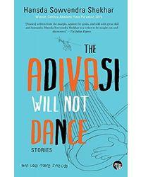 The adivasi will not dance(sor