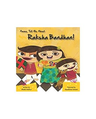 Amma Tell Me About Raksha Bandhan!