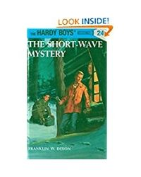 Hardy Boys 24: the Short- Wave Mystery