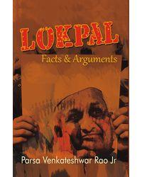 Lokpal: Facts & Arguments