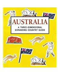 Australia: A Three- Dimensional Expanding Country Guide